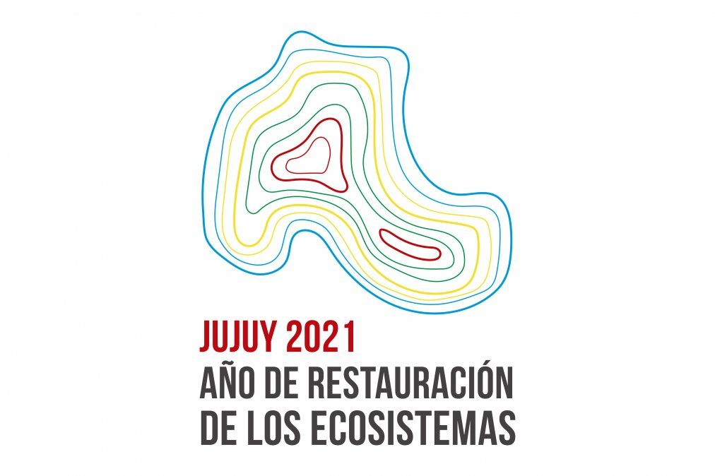 Año de la restauración de los ecosistemas en Jujuy
