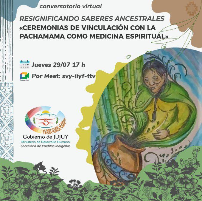 Invitan a participar del conversatorio virtual Resignificando saberes ancestrales